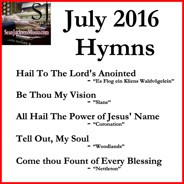All July 2016 Hymn Reharmonization Sheet Music